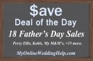 18 Father's Day Sales--Deals of the Day