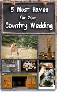 5 Must Haves for Your Country Wedding 4