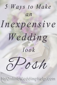 5 Ways to have a Posh, Luxury-Look Wedding on a Small Budget 1