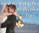 5 Wedding Tax Deductions. Tips, Plus One To Avoid 1