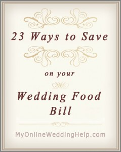 23 Wedding Food Ideas on a Budget. Chop Costs! 3
