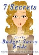7 Secrets for Budget-Savvy Brides