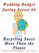 Wedding Budget Savings Secret #4: Recycling Saves More Than the Planet