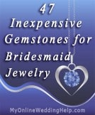 47 Inexpensive Gemstones for Bridesmaid Jewelry
