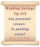 Wedding Budget Savings Tip #18. Ask potential venues: Is parking extra?