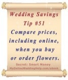 Wedding Budget Savings Tip #51: Compare Flower and Florist Costs