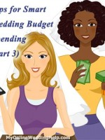 Tips for smart wedding budget spending (part 3 of 3). This installment has ideass for the rehearsal dinner, rings, skin care, dress and accessories, save the dates, jewelry, the reception, and gifts.