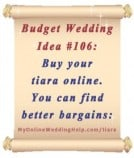 Budget Wedding Idea #106: Buy your tiara online where you can find better bargains