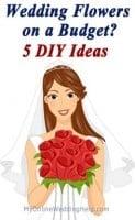 Wedding Flowers on a Budget? 5 DIY Ideas