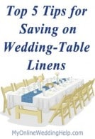Top 5 Tips for Saving on Wedding Table Linens
