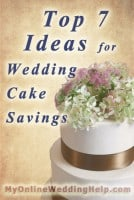 Top 7 Ideas for Wedding Cake Savings