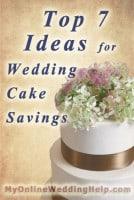 Top 7 Ideas for Wedding Cake Savings