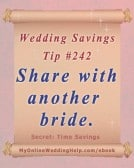 Budget Wedding Idea #242: Share wedding decorations with another bride.