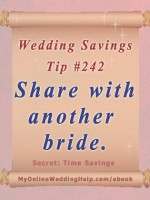 Wedding Idea on a Budget: Share decorations with another bride. #myonlineweddinghelp MyOnlineWeddingHelp.com