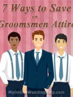 Groomsmen Attire: ways to save money for the guys, plus a good idea for the groom