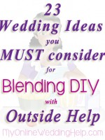 Wedding ideas for combining DIY with wedding vendor help or purchased items | #MyOnlineWeddingHelp
