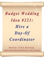Wedding Idea on a Budget: Hire a day-of coordinator. Paying a coordinator can help you save. Article explains and there is a link to find a wedding planner who offers these services. #myonlineweddinghelp