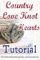 Country Love Knot Heart Tutorial