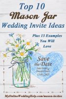 You got to have mason jar invitations for your rustic wedding, right? Here are some ideas for invites alone with several examples, plus link to where you can buy them. Some of them are templates, so you can DIY. Others come printed and personalized. #RusticWeddingInvitations #MasonJarInvitations #MasonJarWedding #WeddingInvitationsIdea