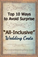 Top 10 Ways to Avoid Surprise All Inclusive Wedding Costs
