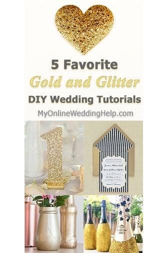 5 Favorite Gold And Glitter Diy Wedding Tutorials My Online
