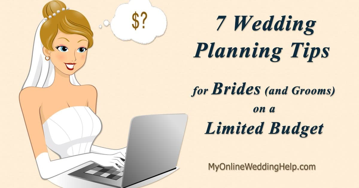 Wedding Planning On A Budget Ideas: Top 7 Limited Budget Wedding Planning Tips