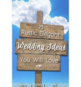 25 Rustic Elegant Wedding Ideas You Will Love 4
