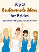Top 25 Bridesmaids Ideas for Brides