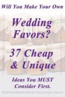 37 Cheap and Unique Wedding Favor Ideas