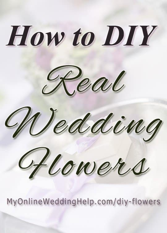 How to DIY real wedding flowers. Example DIY bridal bouquet and DIY wedding centerpieces with flowers. There are tips in the post and it tells where you can find inexpensive real flowers. #DIYweddingflowers #DIYWedding #RusticWedding #DIYBridalBouquet